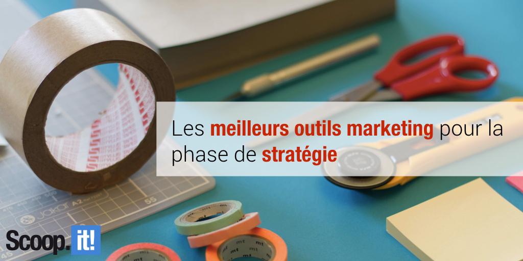 les meilleurs outils marketing pour la phase de stratégie