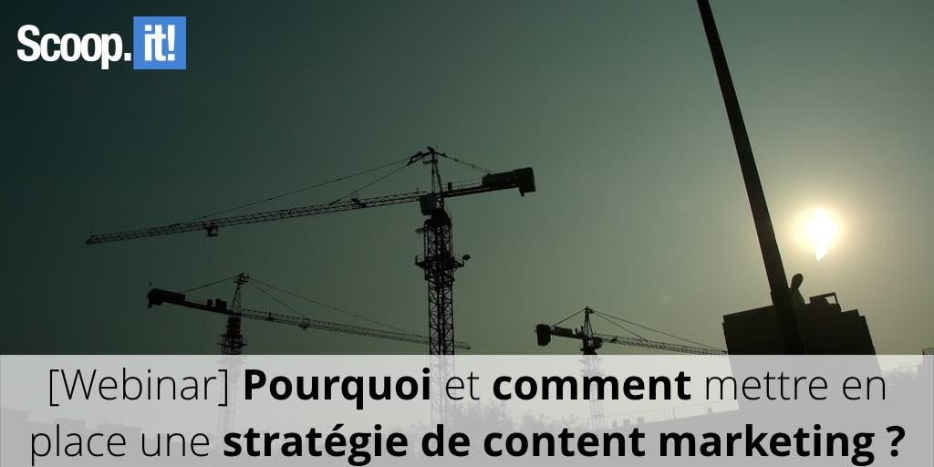 Pourquoi et comment mettre en place une stratégie de content marketing ?
