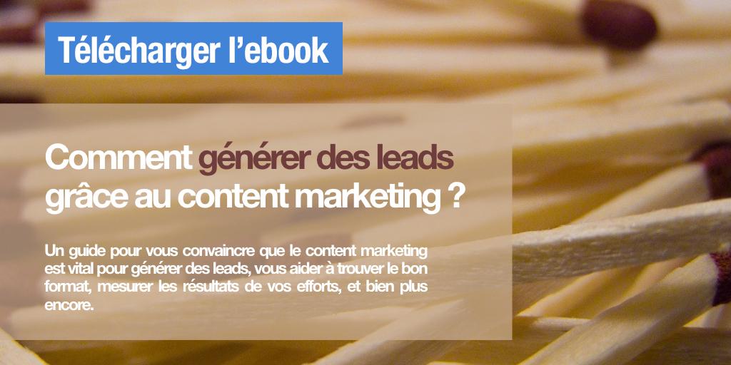 Comment générer des leads grâce au content marketing