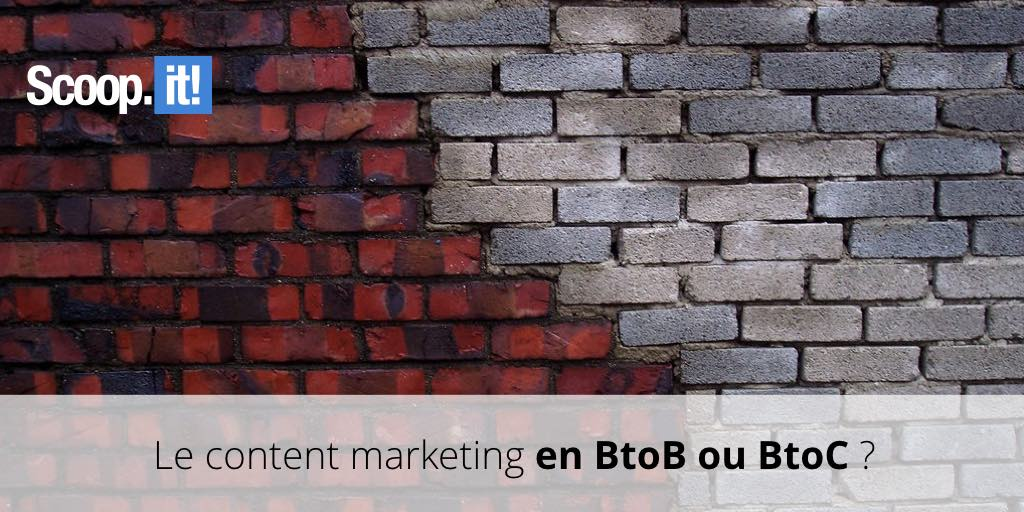 Content marketing BtoB ou BtoC