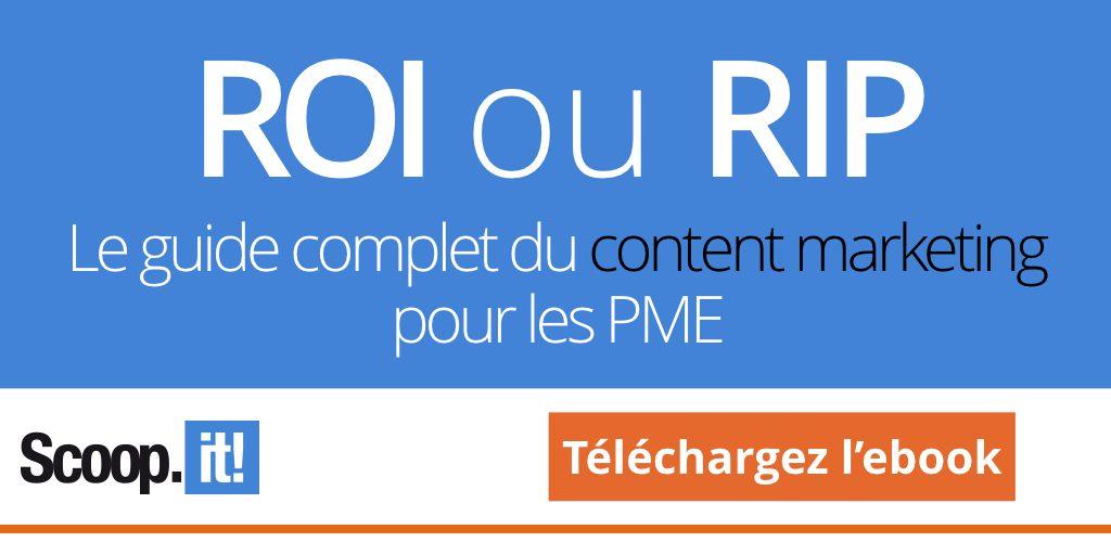 Téléchargez l'ébook ROI ou RIP, le guide complet du content marketing pour les PME