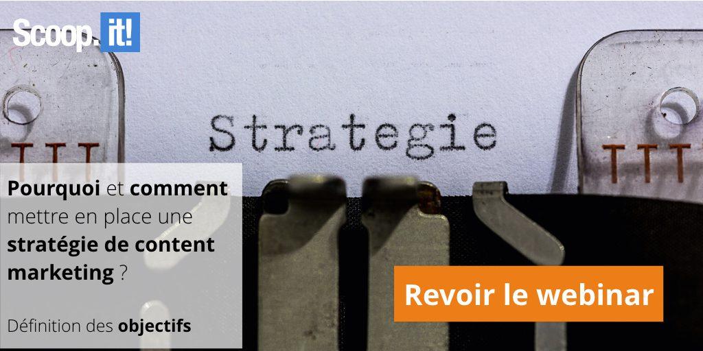 Revoir webinar pourquoi et comment mettre en place une stratégie de content marketing ?