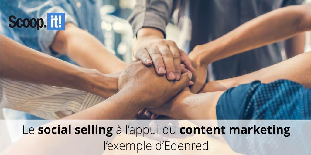 Le social selling à l'appui du content marketing