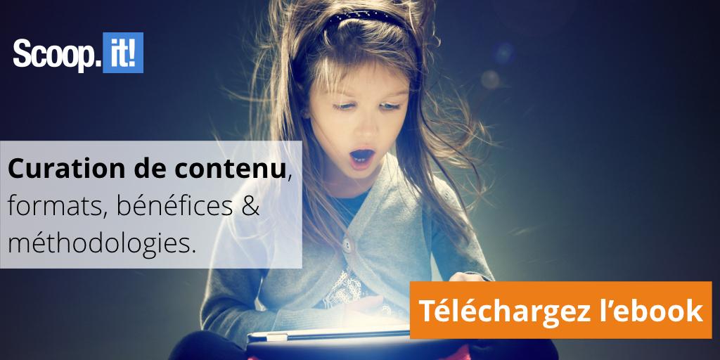 Ebook - Curation de contenu, formats, bénéfices & methodologies.
