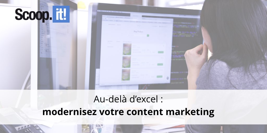 Au-delà d'excel : modernisez son content marketing