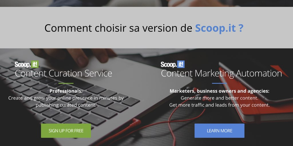 Comment choisir sa version de Scoop.it ?