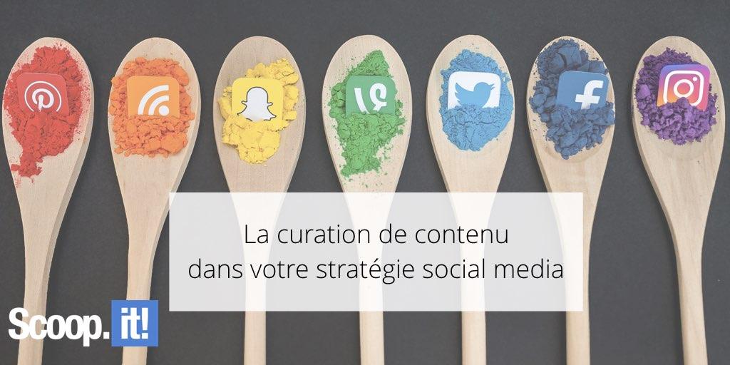 La curation de contenu dans votre stratégie social media
