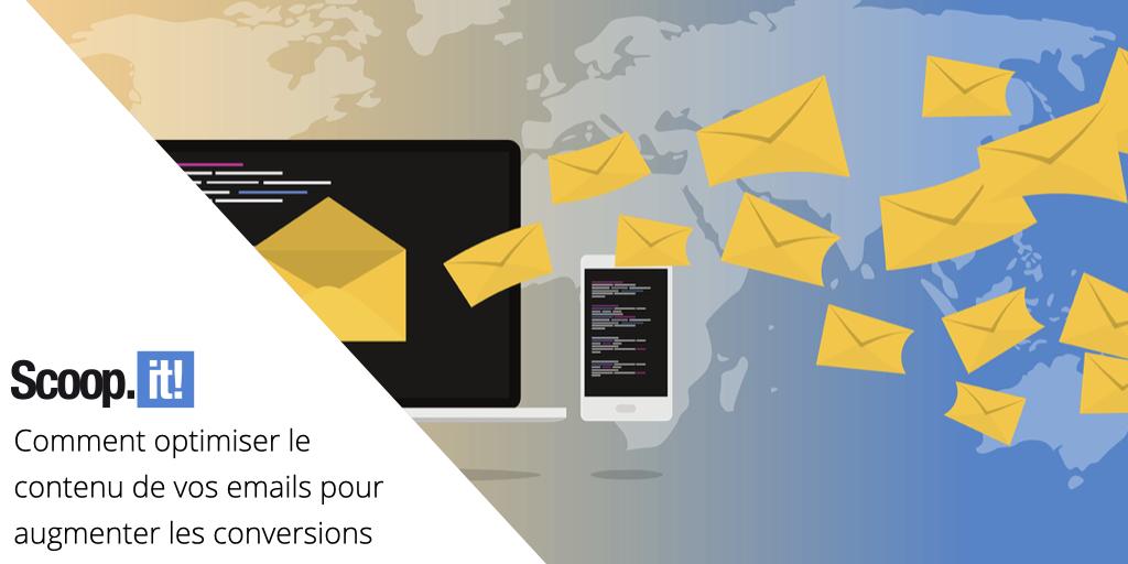 Comment optimiser le contenu de vos emails pour augmenter les conversions