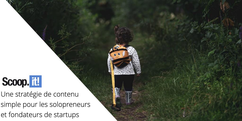 Une stratégie de contenu simple pour les solopreneurs et fondateurs de startups