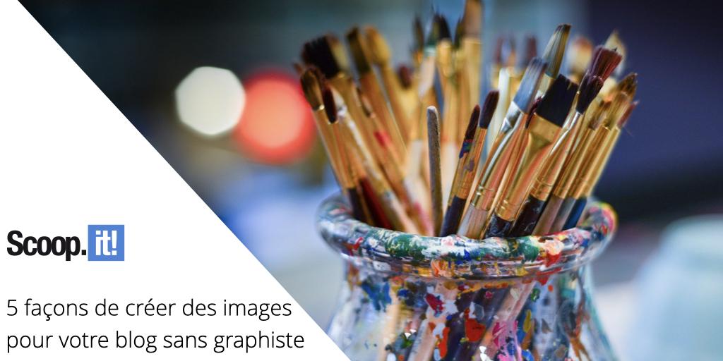 5 façons de créer des images pour votre blog sans graphiste