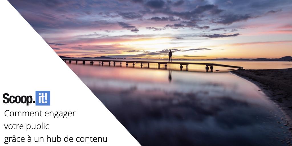 Comment engager votre public grâce à un hub de contenu