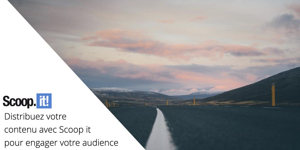 Distribuez votre contenu avec Scoop.it pour engager votre audience